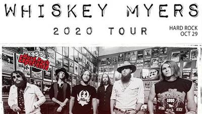 K95.5 Hard Rock Experience: Whiskey Myers (Ends: 10-23-2020)